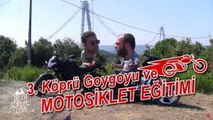 3.-Köprü-Goygoyu-ve-Motosiklet-Eğitimi