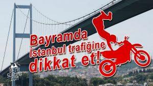 Bayramda-İstanbul-Trafiğinde-Dikkat-Edilmesi-Gereken-Hususlar-Dualvlog