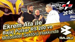 Bajaj-Pulsar-RS-200-ve-Motosiklet-Sektoru-Ekrem-Ata-Röportaji-Moto-Bike-Expo-2016