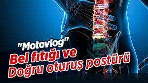 Bel-fıtığı-hastaları-hangi-motosikletleri-seçmeli-ve-Doğru-oturuş-postürü-Motovlog