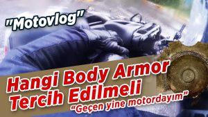 hangi-tip-body-armor-tercih-edilmeli-gecen-yine-motordayim-motovlog