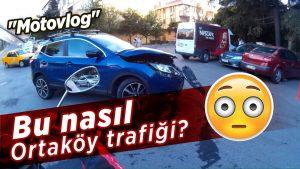 bu-nasil-ortakoy-trafigi-motovlog-betasurumu