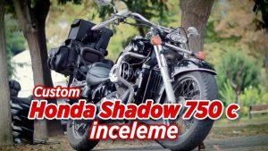 custom-honda-shadow-750-classic-inceleme-ve-tanitim-ertekin-bassoy