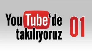 youtubede-takiliyoruz-01