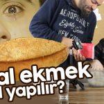 Küçük Emrah'tan Helal Ekmek Tarifi – Ekmek Nasıl Yapılır?